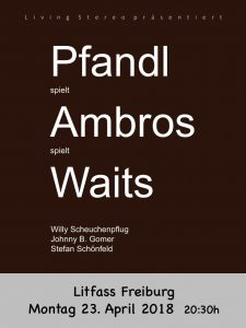 Pfandl singt Ambros singt Waits
