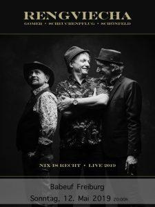 Rengviecha - Nix is recht - live 2019